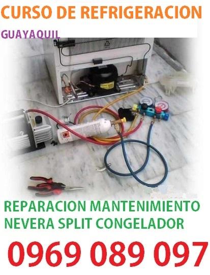 Curso de refrigeracion en guayaquil aprende reparacion mantenimiento de nevera congelador